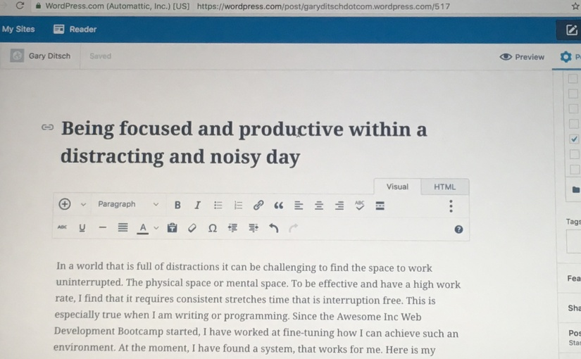 Being focused and productive within a distracting and noisy day