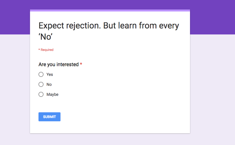 Expect Rejection: Learning from every 'No' in sales and online dating